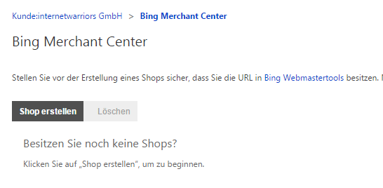 Abb. 2 Bing Merchan Center - Shop erstellen
