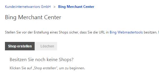 Abb. 2 Bing Merchan Center - Shop erstellen
