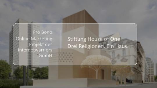 "Google Ad Grants: Pro-Bono Projekt ""Stiftung House of One"""