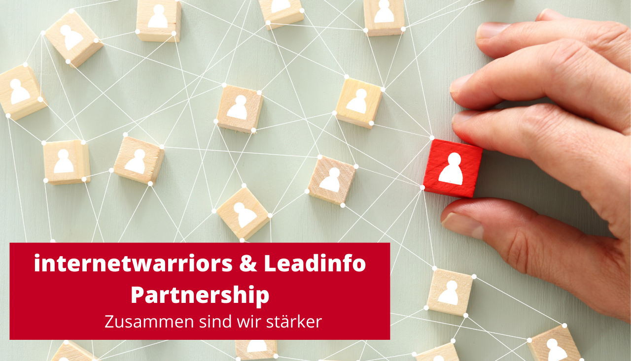internetwarriors & Leadinfo Partnership: Zusammen sind wir stärker