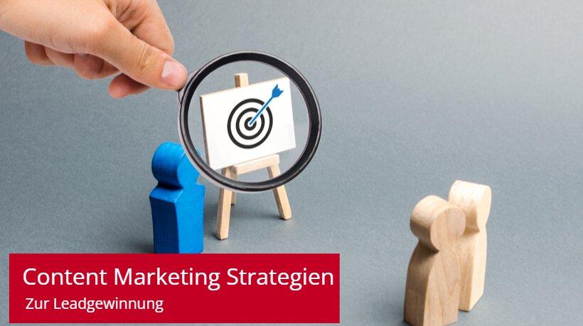 Content Marketing Strategien zur Leadgenerierung